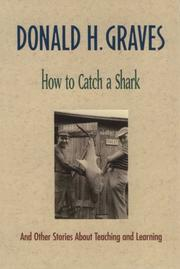 How to catch a shark, and other stories about teaching and learning PDF