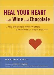 Heal Your Heart with Wine and Chocolate PDF