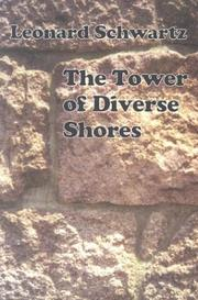 The tower of diverse shores by Schwartz, Leonard
