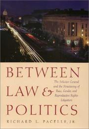 Between Law and Politics by Richard L. Pacelle