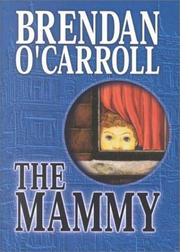The mammy by Brendan O'Carroll