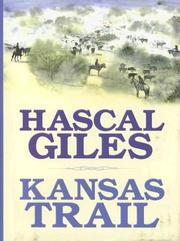 Kansas trail by Hascal Giles