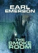 The smoke room by Earl W. Emerson
