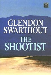 The shootist by Glendon Fred Swarthout