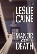 Manor of Death by Leslie Caine