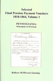 Selected final pension payment vouchers, 1818-1864 by Kathryn McPherson Gunning