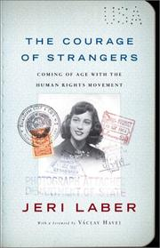 The Courage of Strangers by Jeri Laber