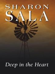 Deep in the Heart by Sharon Sala