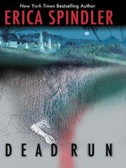 Dead run by Erica Spindler