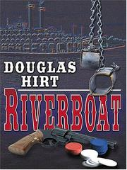 Riverboat by Douglas Hirt