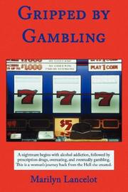 Gripped by gambling by Marilyn Lancelot