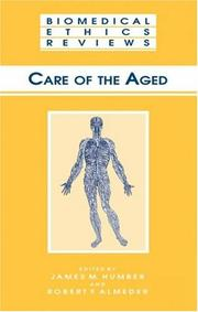 Care of the Aged (Biomedical Ethics Reviews)