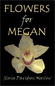 Flowers For Megan
