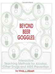 Beyond Beer Goggles by Mark J. Minelli