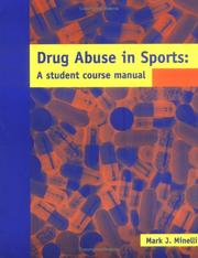 Drug Abuse in Sports by Mark J. Minelli