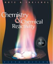 Chemistry & chemical reactivity by John C. Kotz