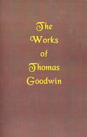 The Works of Thomas Goodwin PDF