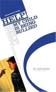 Help! My Child Is Being Bullied (Focus on the Family: Help!)