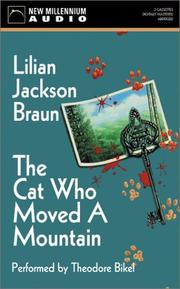 Cover of: The Cat Who Moved a Mountain by Lilian Jackson Braun