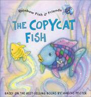 The copycat fish by Gail Donovan