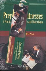 Preparing witnesses by Daniel I. Small
