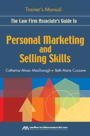 The Law Firm Associate's Guide to Personal Marketing and Selling Skills--Trainer's Manual PDF