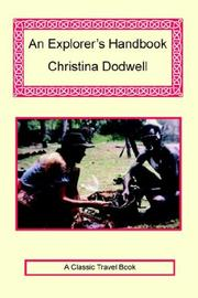 An Explorer&#39;s Handbook by Christina Dodwell