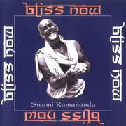 Bliss now by Rāmānanda Swami.
