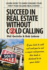 Succeed in real estate without cold calling by Phil Gerisilo