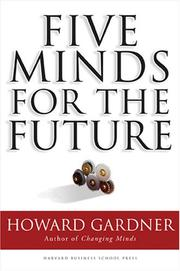Five Minds for the Future by Howard Gardner, Howard Gardner