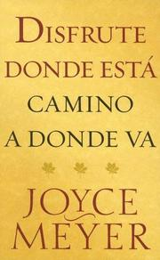 Disfrute Donde Esta Camino A Donde Va / Enjoying Where You Are On The Way To Where You Are Going PDF