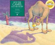 How the camel got his hump by Rudyard Kipling