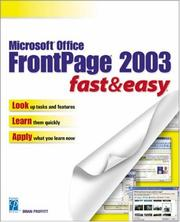 Microsoft Office FrontPage 2003 Fast & Easy by Brian Proffitt