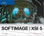 SOFTIMAGE | XSI 5 by Anthony Rossano