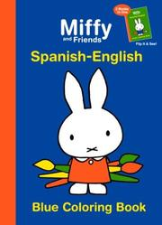 Miffy And Friends by Dick Bruna