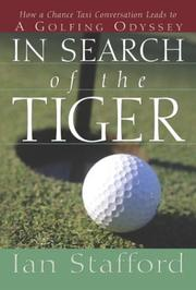 In Search of the Tiger by Ian Stafford