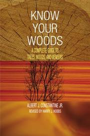 Know your woods by Albert Constantine
