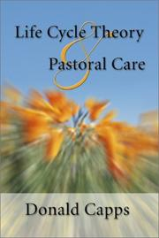 Life cycle theory and pastoral care by Donald Capps
