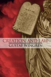 Creation and law by Gustaf Wingren