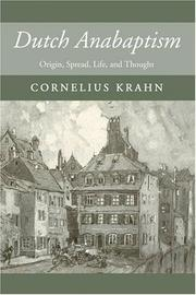 Dutch anabaptism by Cornelius Krahn