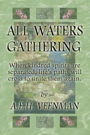 All Waters Gathering by A. E. H. Veenman