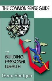 The Common Sense Guide to Building Personal Wealth PDF