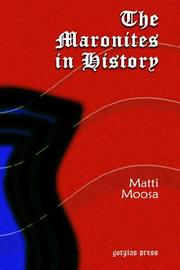 The Maronites in History by Matti Moosa