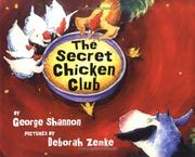 The Secret Chicken Club by Shannon, George.