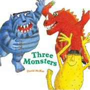 Three Monsters by McKee, David.