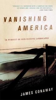 Vanishing America by James Conaway