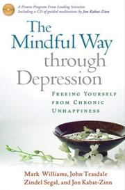 Cover of: The Mindful Way through Depression by Jon Kabat-Zinn