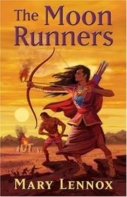 The moon runners by Mary Lennox