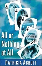 All or nothing at all by Patricia Abbott