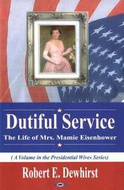 Dutiful service by Robert E. Dewhirst
